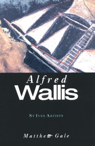 Alfred Wallis was a Cornish fisherman and artist.